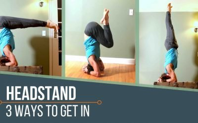 Headstand: 3 Ways In