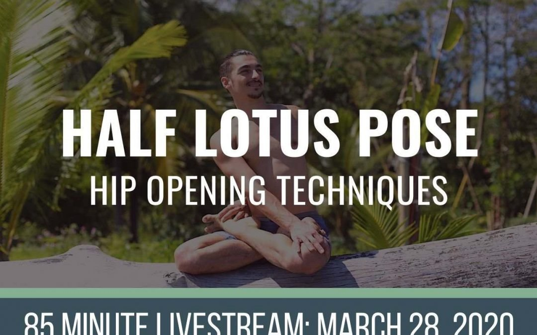 Half Lotus: LIVE 3-28-2020