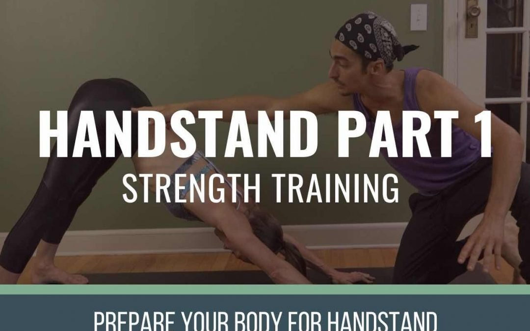 Handstand Part 1: Strength Training