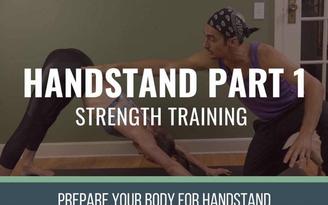 Handstand Part 1: Strength Training