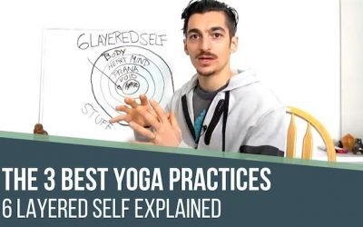 3 Best Yoga Practices for the 5 Layered Self, Asana, Breathwork, & Meditation